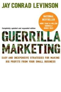 Guerrilla marketing from Jay Conrad Levinson